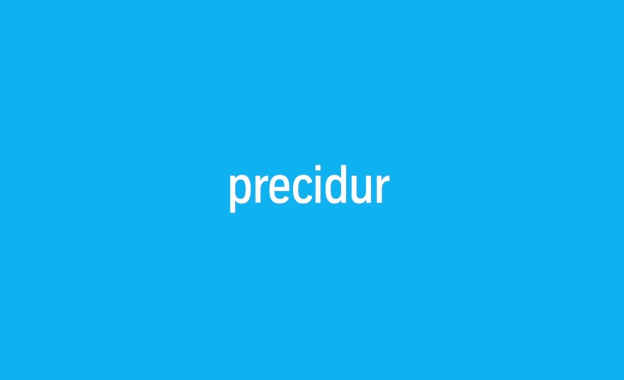 precidur®: We spell out the advantages